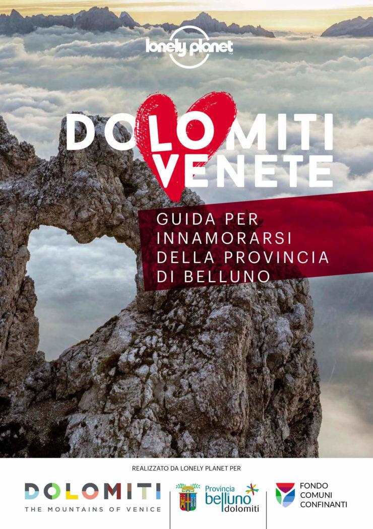 Innamorarsi della Provincia di Belluno - Lonely Planet
