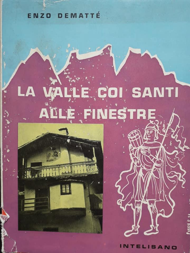 Enzo Demattè La valle coi Santi alle Finestre